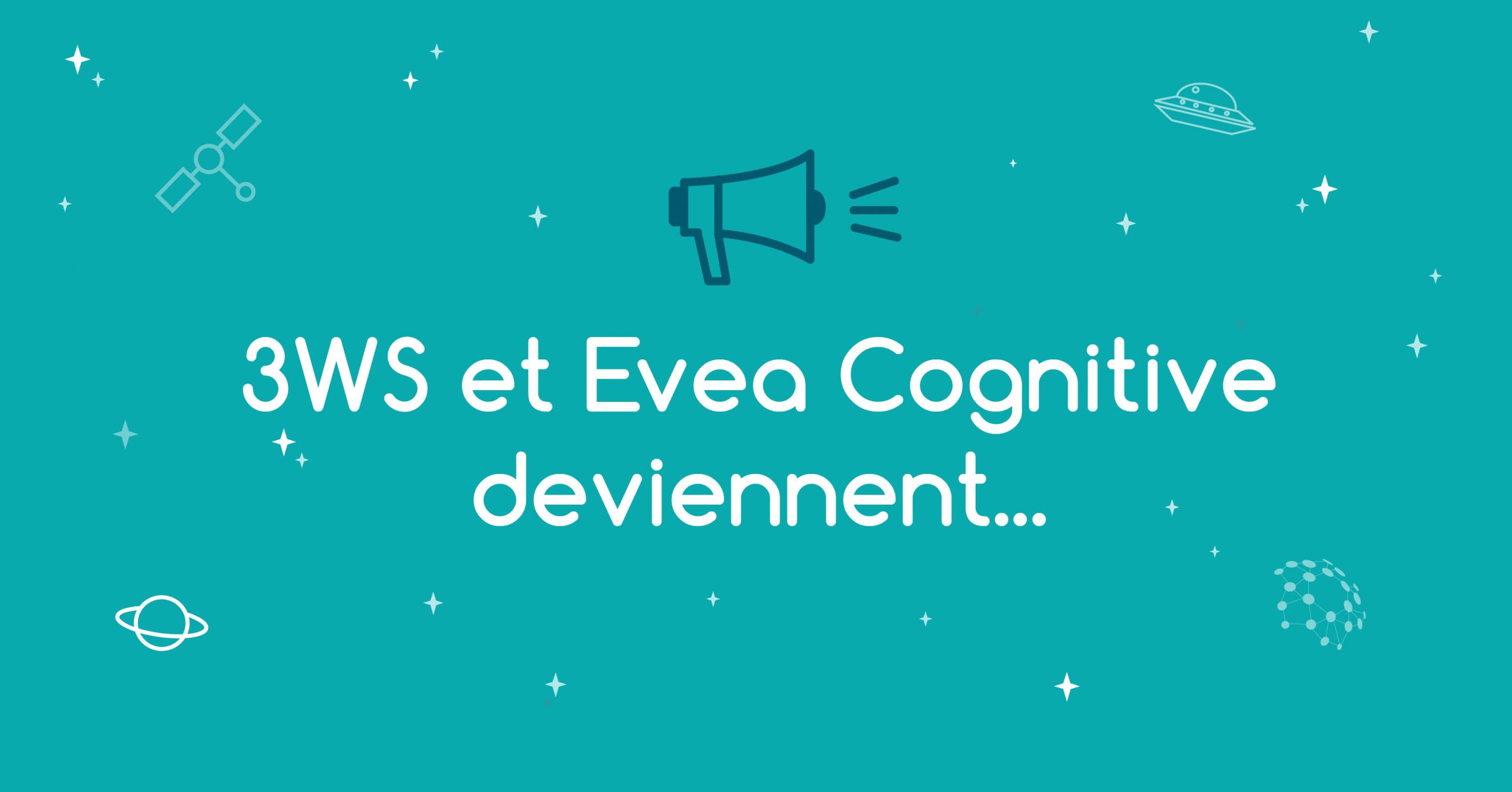 3ws_evea_cognitive_deviennent_kapela